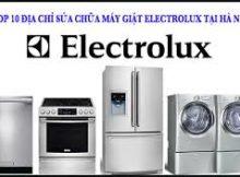 Sửa máy giặt Electrolux tại Xuân La Tây Hồ